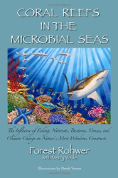 : Coral Reefs in the Microbial Seas