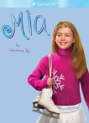 Laurence Yep: Mia (American Girl)