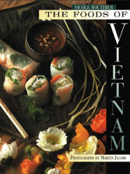 : The Foods of Vietnam