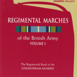 - Regimental Marches Of The British Army, Vol. 1