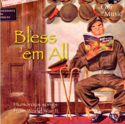 Bless 'Em All: Humorous Songs - Bless 'Em All: Humorous Songs