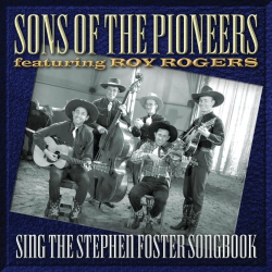 Sons of the Pioneers - Sing the Stephen Foster Songbook