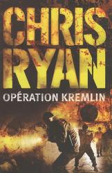 Chris Ryan: Operation kremlin