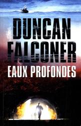 Duncan Falconer: Eaux profondes