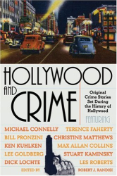 : Hollywood and Crime: Original Crime Stories Set During the History of Hollywood