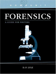 D. P. Lyle: Forensics (Howdunit)
