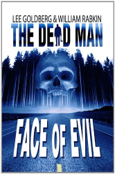 : Face Of Evil (Dead Man #1)