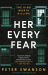 Peter Swanson: Her Every Fear