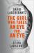 David Lagercrantz: The Girl Who Takes an Eye for an Eye