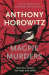 Anthony Horowitz: Magpie Murders