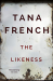 Tana French: The Likeness