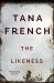 Tana French: The Likeness