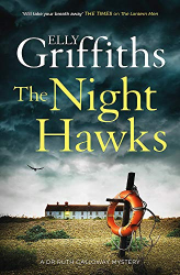 Elly Griffiths: The Night Hawks