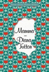 Diana Tutton: Mamma