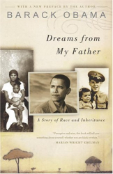 Barack Obama: Dreams from My Father: A Story of Race and Inheritance