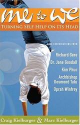 Craig; Kielburger, Marc Kielburger: Me To We: Turning Self-help On It's Head