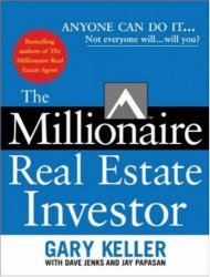 Gary  Keller: The Millionaire Real Estate Investor