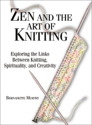 Bernadette Murphy: Zen and the Art of Knitting