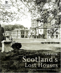 Ian Gow: Scotland's Lost Houses