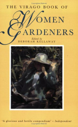 : The Virago Book of Women Gardeners