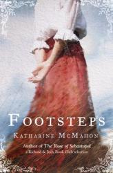 Katharine McMahon: Footsteps