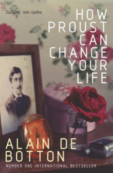 Alain de Botton: How Proust Can Change Your Life