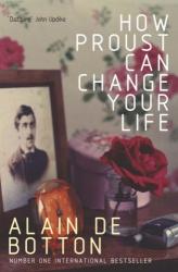 Alain de Botton: How Proust Can Change Your Life
