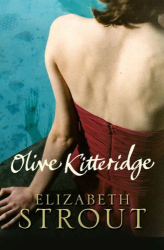 Elizabeth Strout: Olive Kitteridge: A Novel in Stories