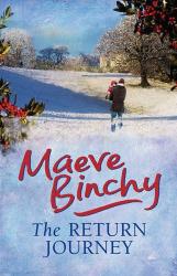 Maeve Binchy: The Return Journey