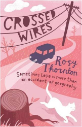 Rosy Thornton: Crossed Wires