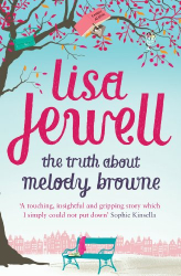 Lisa Jewell: The Truth About Melody Browne