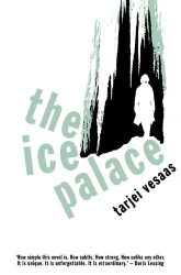 Tarjei Vesaas: The Ice Palace