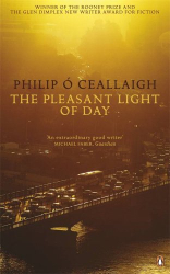 Philip Ó Ceallaigh: The Pleasant Light of Day
