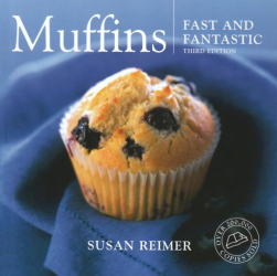 Susan Reimer: Muffins Fast and Fantastic