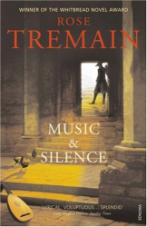 Rose Tremain: Music & Silence