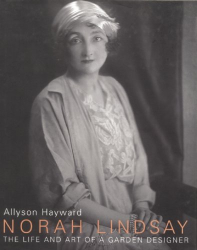 Allyson Hayward: Norah Lindsay: The Life and Art of a Garden Designer