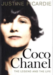Justine Picardie: Coco Chanel: The Legend and the Life