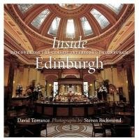 David Torrance: Inside Edinburgh: Discovering the Classic Interiors of Edinburgh