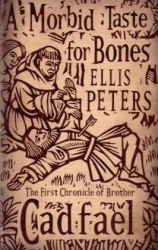 Ellis Peters: A Morbid Taste for Bones
