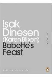 Isak Dinesen: Babette's Feast