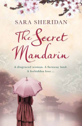 Sara Sheridan: The Secret Mandarin