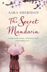 Sara Sheridan: The Secret Mandarin