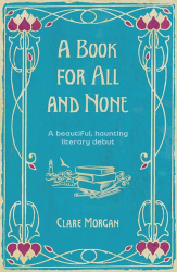 Clare Morgan: A Book for All and None