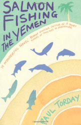 Paul Torday: Salmon Fishing in the Yemen