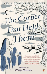 Sylvia Townsend Warner: The Corner That Held Them