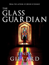 Linda Gillard: The Glass Guardian