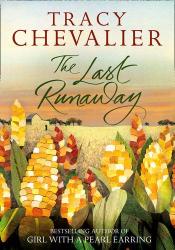 Tracy Chevalier: The Last Runaway