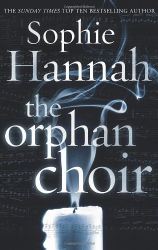 Sophie Hannah: The Orphan Choir
