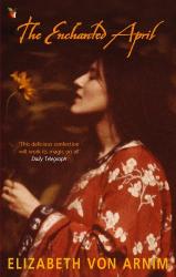 Elizabeth von Arnim: The Enchanted April