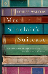 Louise Walters: Mrs. Sinclair's Suitcase